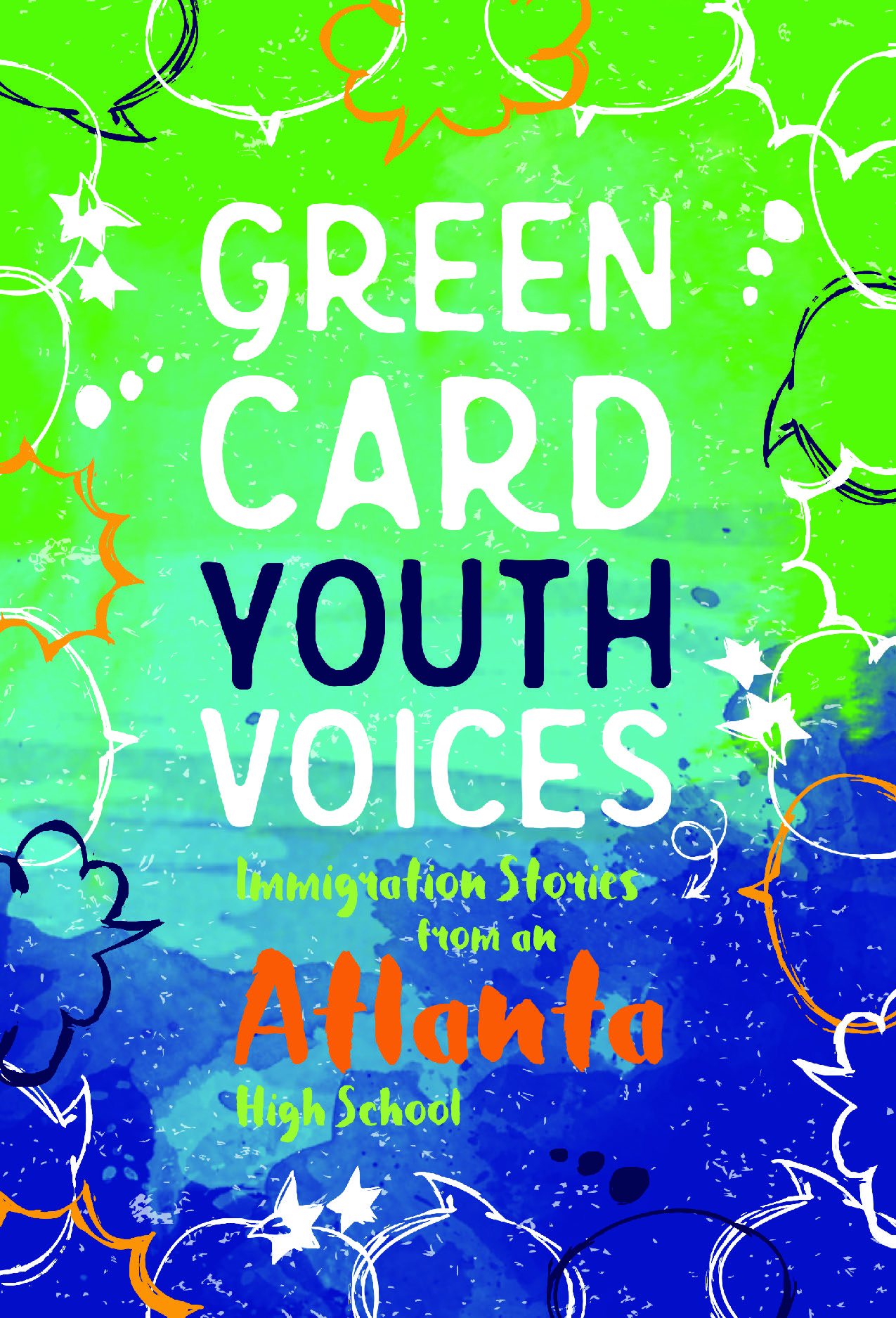 Book Cover for Green Card Youth Voices: Immigration Stories from an Atlanta High School